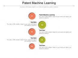 Patent Machine Learning Ppt Powerpoint Presentation Ideas Infographics Cpb