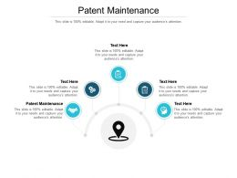 Patent Maintenance Ppt Powerpoint Presentation Infographics Master Slide Cpb