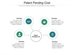 Patent Pending Cost Ppt Powerpoint Presentation Infographic Template Show Cpb