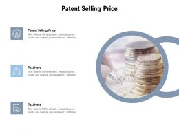 Patent Selling Price Ppt Powerpoint Presentation Professional Good Cpb