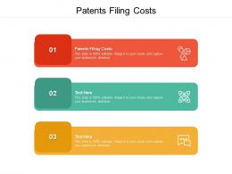 Patents Filing Costs Ppt Powerpoint Presentation Outline Example Cpb