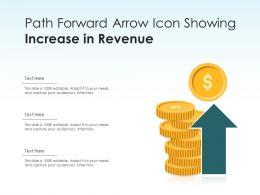 Path Forward Arrow Icon Showing Increase In Revenue