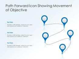 Path Forward Icon Showing Movement Of Objective