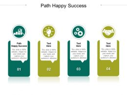 Path Happy Success Ppt Powerpoint Presentation Professional Summary Cpb