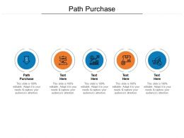 Path Purchase Ppt Powerpoint Presentation Layouts Design Ideas Cpb