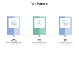 Path Purchase Ppt Powerpoint Presentation Show Vector Cpb