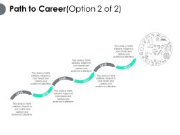 Path To Career Six Years Of Growth Ppt Powerpoint Presentation Pictures Slide Download