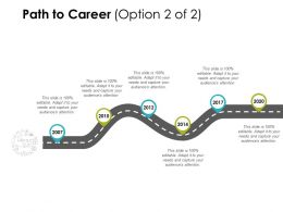 Path To Career Timeline D290 Ppt Powerpoint Presentation Infographics Model