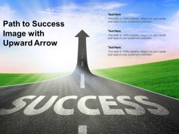 Path To Success Image With Upward Arrow