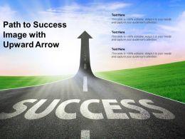 Path To Success Image With Upward Arrow