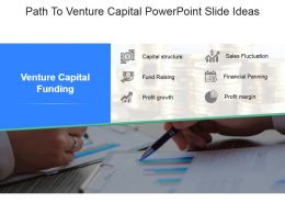 Path To Venture Capital Powerpoint Slide Ideas