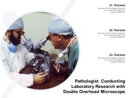 Pathologist Conducting Laboratory Research With Double Overhead Microscope