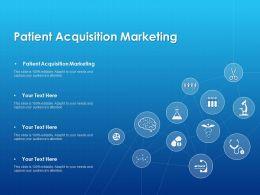 Patient Acquisition Marketing Ppt Powerpoint Presentation Shapes