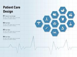 Patient Care Design Ppt Powerpoint Presentation Gallery Maker