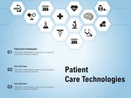Patient Care Technologies Ppt Powerpoint Presentation Show Guidelines