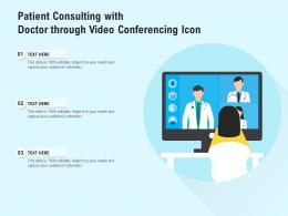 Patient Consulting With Doctor Through Video Conferencing Icon