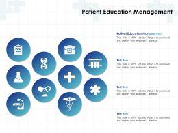 Patient Education Management Ppt Powerpoint Presentation Pictures Grid