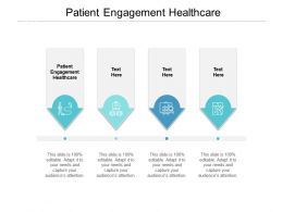 Patient Engagement Healthcare Ppt Powerpoint Presentation Summary Influencers Cpb