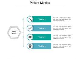 Patient Metrics Ppt Powerpoint Presentation Infographics Icon Cpb