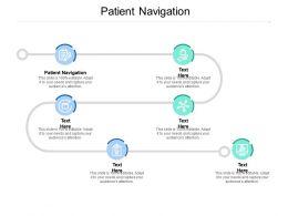 Patient Navigation Ppt Powerpoint Presentation Pictures Designs Download Cpb
