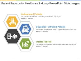 Patient Records For Healthcare Industry Powerpoint Slide Images