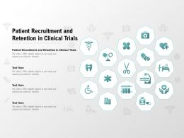 Patient Recruitment And Retention In Clinical Trials Ppt Powerpoint Presentation Model