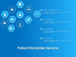 Patient Reminder Service Ppt Powerpoint Presentation Pictures Skills