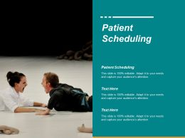 Patient Scheduling Ppt Powerpoint Presentation Icon Good Cpb