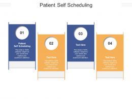 Patient Self Scheduling Ppt Powerpoint Presentation Slides Inspiration Cpb