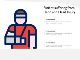 Patient Suffering From Hand And Head Injury