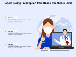 Patient Taking Prescription From Online Healthcare Clinic