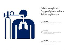 Patient Using Liquid Oxygen Cylinder To Cure Pulmonary Disease