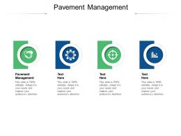 Pavement Management Ppt Powerpoint Presentation Slides Graphic Images Cpb