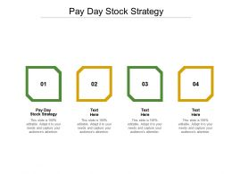Pay Day Stock Strategy Ppt Powerpoint Presentation Slides Show Cpb