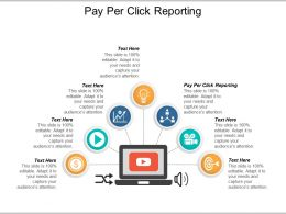 Pay Per Click Reporting Ppt Powerpoint Presentation Layouts Topics Cpb