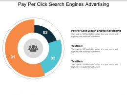 Pay Per Click Search Engines Advertising Ppt Powerpoint Presentation Infographic Template Cpb