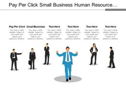 Pay Per Click Small Business Human Resource Management Cpb