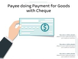 Payee Doing Payment For Goods With Cheque