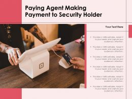 Paying Agent Making Payment To Security Holder