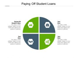 Paying Off Student Loans Ppt Powerpoint Presentation Summary Layouts Cpb