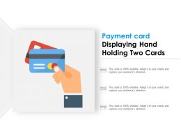 Payment Card Displaying Hand Holding Two Cards