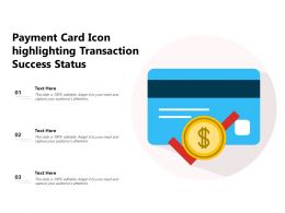 Payment Card Icon Highlighting Transaction Success Status