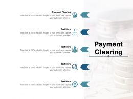Payment Clearing Ppt Powerpoint Presentation Icon Background Cpb