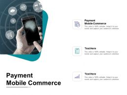 Payment Mobile Commerce Ppt Powerpoint Presentation Model Graphics Cpb