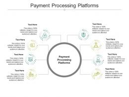Payment Processing Platforms Ppt Powerpoint Presentation Layouts Example Introduction Cpb