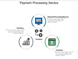 Payment Processing Service Ppt Powerpoint Presentation Infographic Cpb