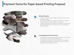 Payment Terms For Paper Based Printing Proposal Ppt Powerpoint Presentation Slides Deck