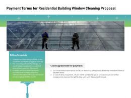 Payment Terms For Residential Building Window Cleaning Proposal Ppt Slides Images
