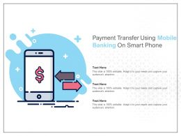 Payment Transfer Using Mobile Banking On Smart Phone