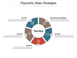 Payments Sales Strategies Ppt Powerpoint Presentation Pictures Slides Cpb